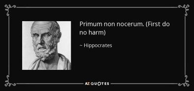 quote-primum-non-nocerum-first-do-no-harm-hippocrates-87-97-10